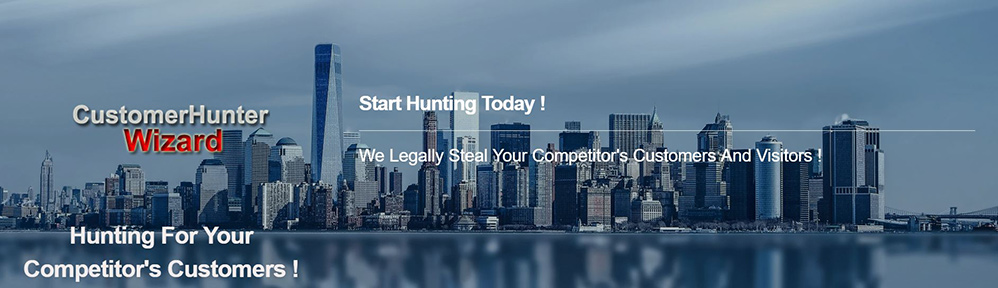 Customer Hunter - Hunting For Your Competitors Customers